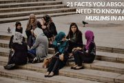 21 Facts You Absolutely Need To Know About Muslims in America